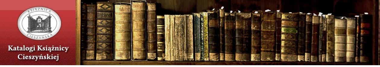 Katalogi Książnicy Cieszyńskiej